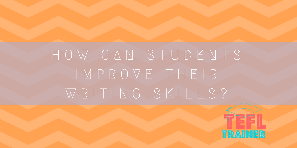 How can students improve their writing skills?