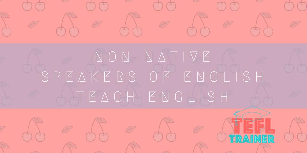 non-native speakers of English teach English