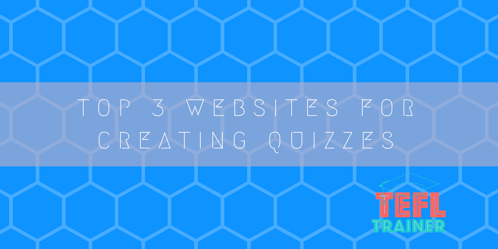 top 3 websites for creating quizzes